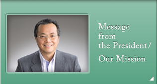 Massage from the President/Our Mission